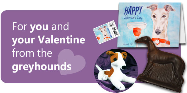For you and your Valentine from the greyhounds